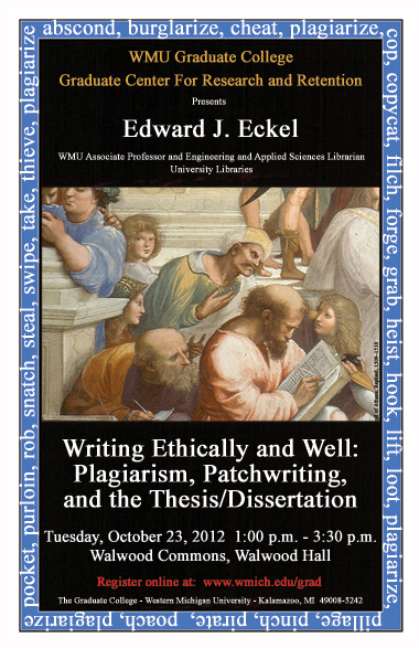 a poster for the workshop Writing Ethically and Well: Plagiarism, Patchwriting, and the Thesis/Dissertation