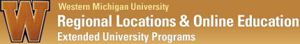 Regional Sites & Online Education - Extended University Programs - Western Michigan University