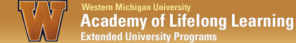 Lifelong Learning Academy - Extended University Programs - Western Michigan University