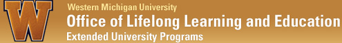 WMU-Office of Lifelong Learning and Education - Extended University Programs - Western Michigan University