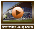 New Valley Dining Center video