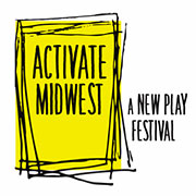 Activate: Midwest New Play Festival logo.