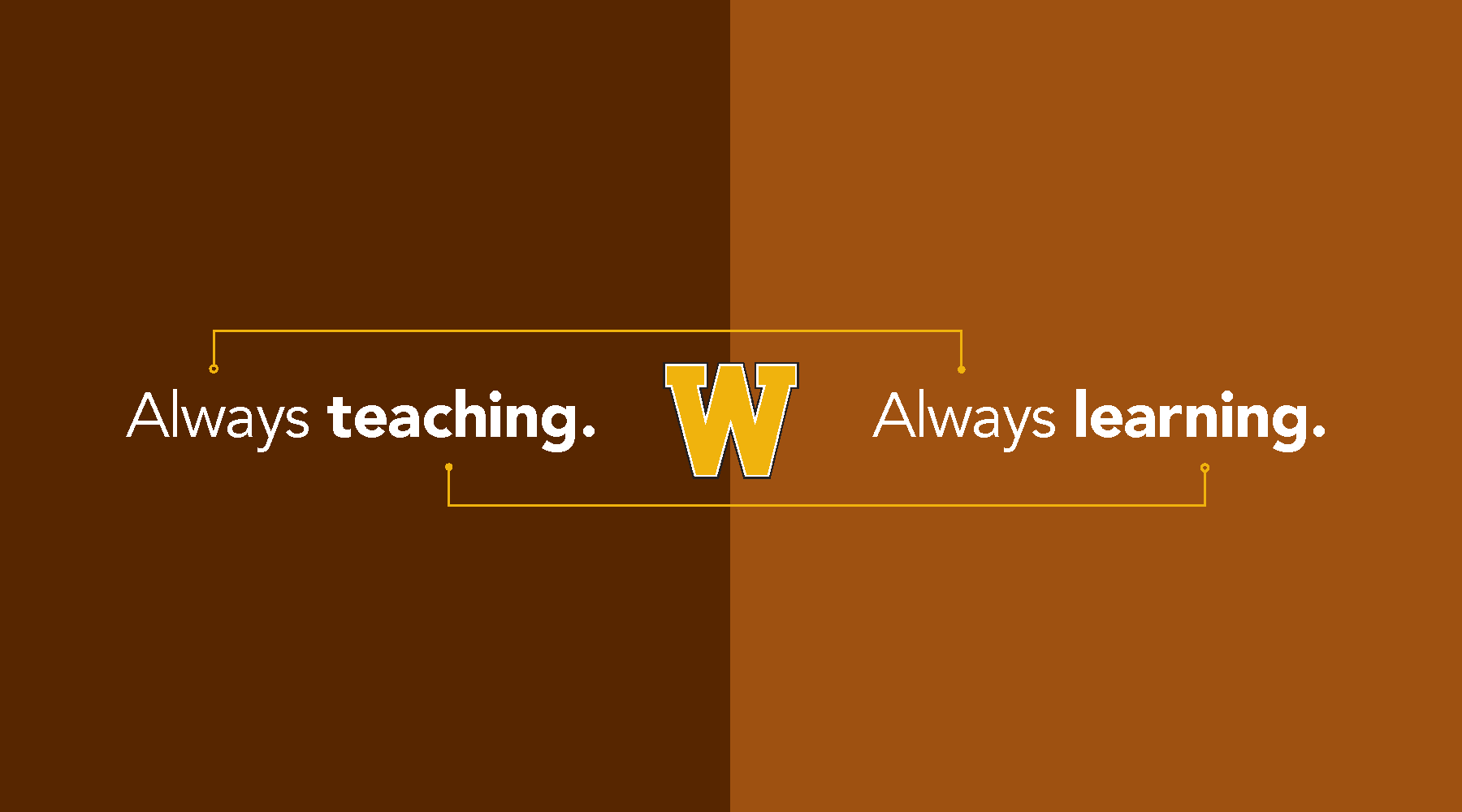 "Image with text ""Always teaching, always learning"""