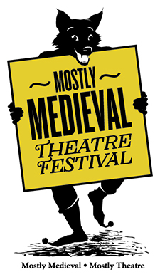 "Mostly Medieval Theatre Festival logo: ""mostly medieval, mostly theatre"""