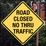 Photo of a Road Closed sign.