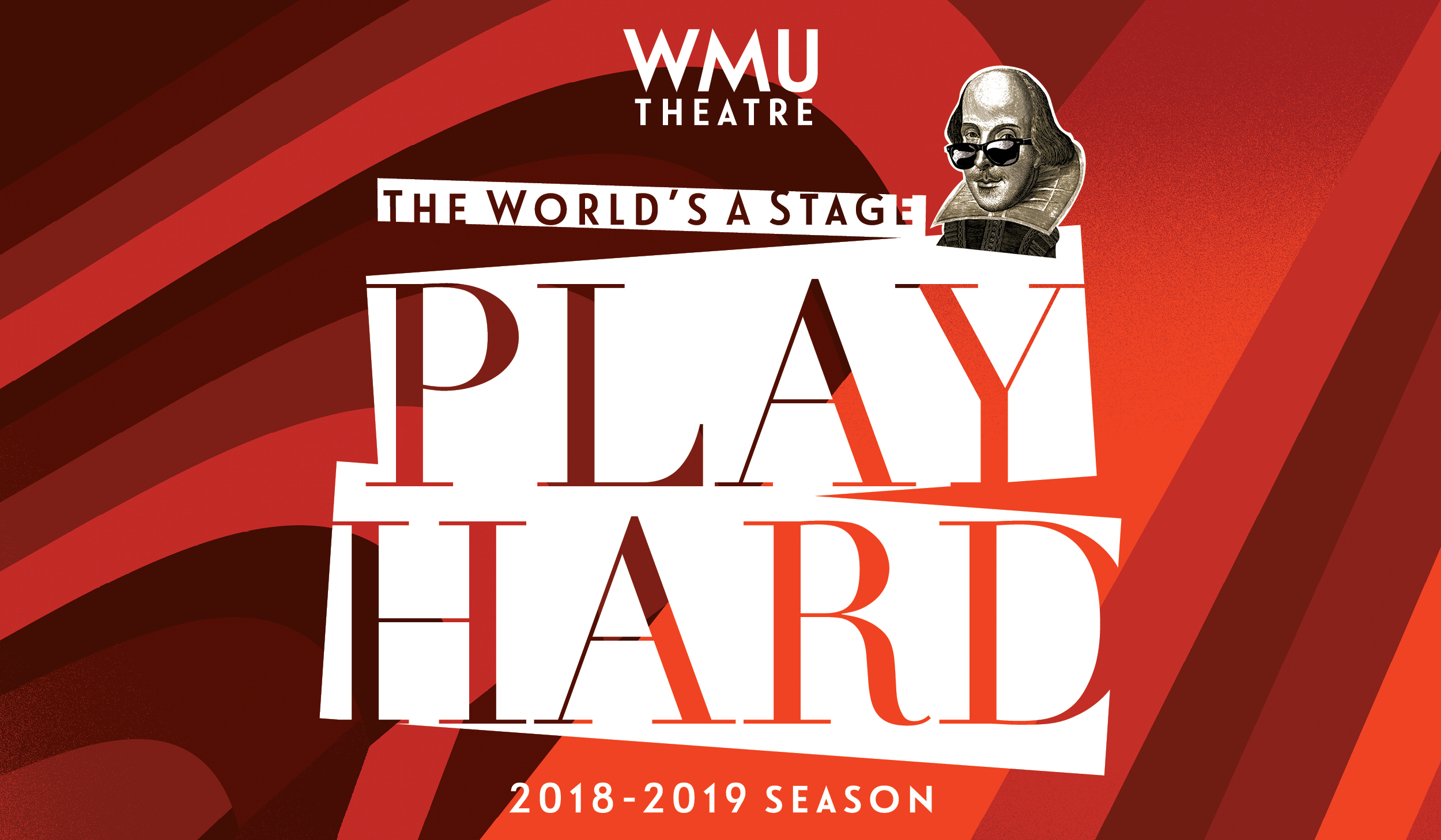 WMU Theatre, The World's A Stage, 2018-2019 Season, image of Shakespeare wearing sunglasses