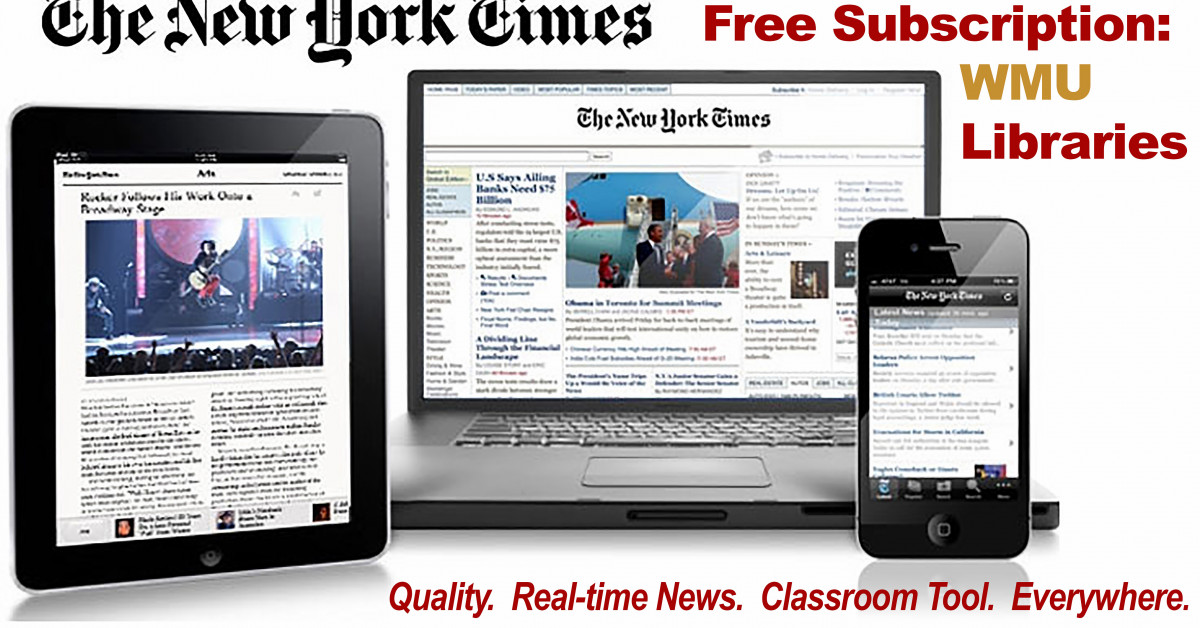 Students Employees Have Free Access To New York Times Wmu News Western Michigan University