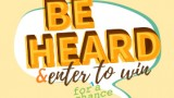Be heard and enter for a chance to win graphic