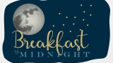 Moon and stars with Breakfast til Midnight text.
