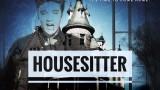 Housesitter… The Night They Saved Siegfried's Brain