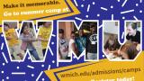 Summer camp postcard wmich.edu/admissions/camps