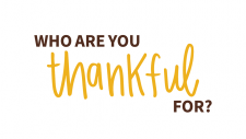 Who are you thankful for? Send a thank-you-gram today.