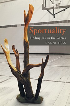 "Photo of cover of book ""Sportuality: Finding Joy in the Games."""