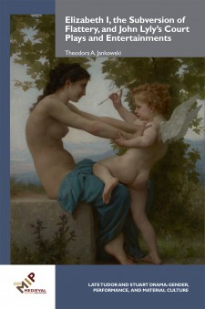 Cover image of Elizabeth I, the Subversion of Flattery, and John Lyly's Plays and Entertainments: William Adolphe Bouguereau, A Young Girl Defending Herself against Eros, about 1880, oil on canvas.