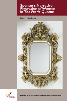 On a gray background, the cover of Spenser's Narrative Figuration of Women in The Faerie Queene: a mirror surrounded by a large frame of gold filigree