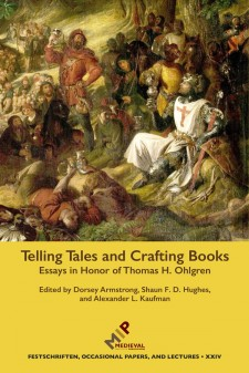 Cover of Telling Tales and Crafting Books: Essays in Honor of Thomas H. Ohlgren: on a yellow background, an image of crusaders in a camp telling stories.