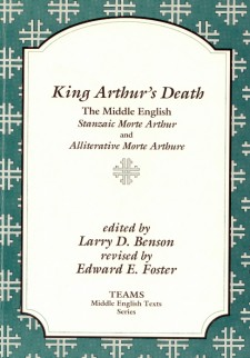 Cover image of King Arthur's Death: The Middle English Stanzaic Morte Arthur and Alliterative Morte Arthure: the title on a white plaque, over a teal background overlaid with white crosses