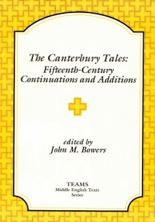 Cover image of The Canterbury Tales: Fifteenth-Century Continuations and Additions: the title on a white plaque, over a pattern of yellow, with orange-outlined interlocking crosses