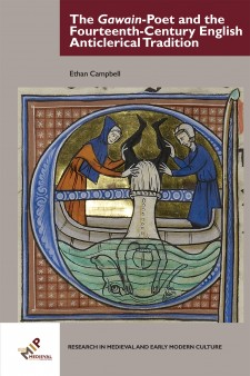 On a gray background, the cover of The Gawain-Poet and the Fourteenth-Century English Anticlerical Tradition: an illuminated initial from a medieval manuscript, with an image inside of two men in a boat dunking another man into water and a hellmouth.