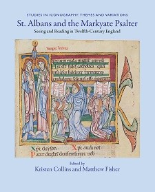Cover image of St. Albans and the Markyate Psalter: on a light blue background, cover text in dark blue. An image of monks from a medieval manuscript.