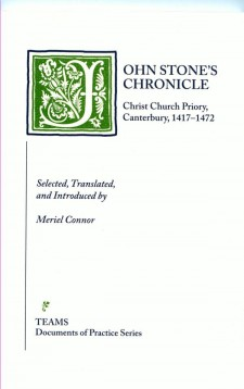 Cover of John Stone's Chronicle: Christ Church Priory, Canterbury, 1417-1472: the title on a white background in black, with the initial J as a large, foliate initial in white on a green square