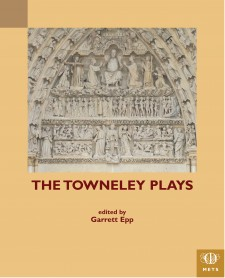 Cover image of The Towneley Plays: Last Judgment on the west portal of Amiens Cathedral, photo by Garrett P. J. Epp