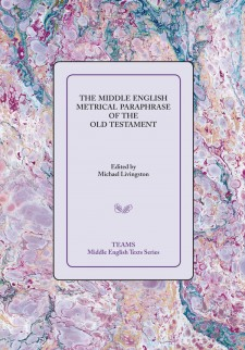 Cover image of The Middle English Metrical Paraphrase of the Old Testament: the title on a lavendar square, over a mottled background