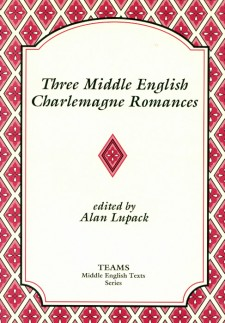 Cover image of Three Middle English Charlemagne Romances: the title on a white plaque, over a white background overlaid with dark pink flowers in lighter pink diamonds