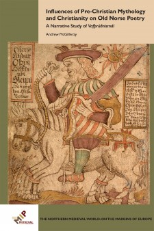 Cover image of Influences of Pre-Christian Mythology and Christianity on Old Norse Poetry: 	A Narrative Study of Vafþrúðnismál