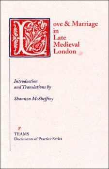 Cover of Love and Marriage in Late Medieval London: the title on a light pink background in red, with the initial L as a large, foliate initial in a red square