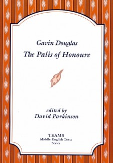 Cover image of Gavin Douglas: The Palis of Honoure: the title in blue on a white plaque, over a background of orange and burnt orange stripes, with light orange feathers over the orange stripes