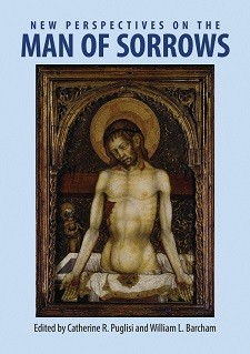 Cover image of New Perspectives on the Man of Sorrows: On a light blue background, cover text in dark blue. An image of Christ rising from a coffin and shroud showing his wounds.