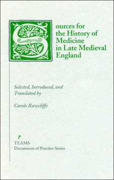 Cover of Sources for the History of Medicine in Late Medieval England: the title on a white background in green, with the initial S as a large, foliate initial in white on a green square