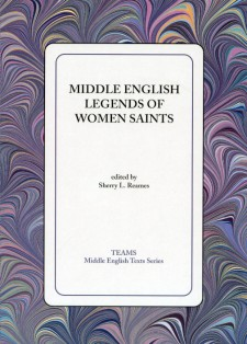 Cover image of Middle English Legends of Women Saints: the title on a white square, over a multicolored, mostly purple, swirled background