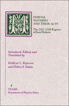 Cover of Medieval Notaries and Their Acts: The 1327-1328 Register of Jean Holanie: the title on a mottled light pink background in green, with the initial M as a large, foliate initial in a green square