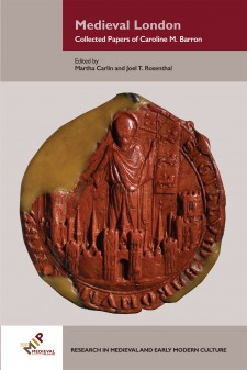 Cover image of Medieval London: Collected Papers of Caroline M. Barron: Common Seal of the City of London