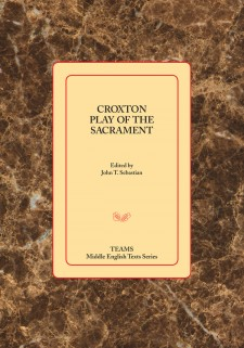 Cover image of the Croxton Play of the Sacrament: the title on a pale golden square, over a brown marble-patterned background.