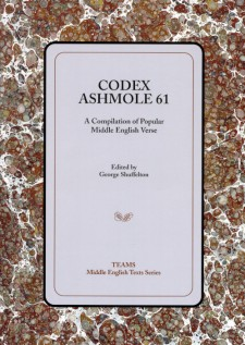 Cover image of Codex Ashmole 61: A Compilation of Popular Middle English Verse: the title on a pale gray square, over a brown mottled background