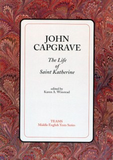 Cover image of John Capgrave: The Life of Saint Katherine: the title on a white square, over a red and brown swirled background