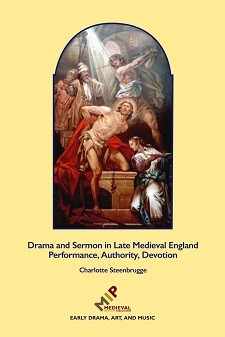 Cover of Drama and Sermon in Late Medieval England: On a yellow background, a painting of Christ being whipped.