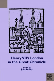 Cover image of Henry VII's London in the Great Chronicle; the title on a purple background, with the image of a line drawing of the skyline of medieval London