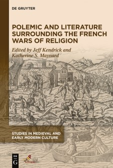 Cover image of Polemic and Literature Surrounding French Wars of Religion