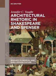 Cover image of Architectural Rhetoric in Shakespeare and Spenser: an image of a market scene with the title in white
