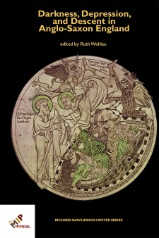 Cover image of Darkness, Depression, and Descent in Anglo-Saxon England: the title in goldenrod on a black background, with a roundel from the Life of St. Guthlac, Harley Roll Y 6