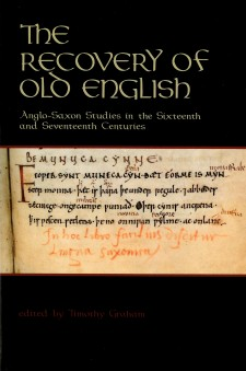 The Recovery of Old English: an Anglo-Saxon manuscript on a black background, with the title above