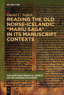 Cover image of Reading the Old Norse-Icelandic Saga of the Virgin Mary in its Manuscript Contexts: the image of a manuscript page behind the title and author name