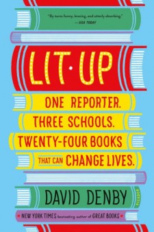 "Photo illustration of a stack of books on their side with the words, ""Lit-Up, One  Reporter, Three Schools, Twenty-Four Books That Can Change Lives, David Denby, New York Times bestselling author of great books"" written on the book spines"