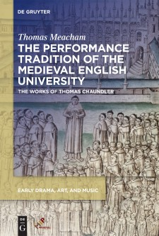 The Performance Tradition of the Medieval English University