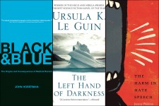 Book covers: Black and Blue, The Left Hand of Darkness and The Harm in Hate Speech.