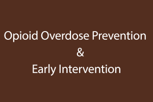 Opioid Overdose Prevention and early intervention image card